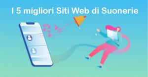 I 5 migliori siti Web di suonerie